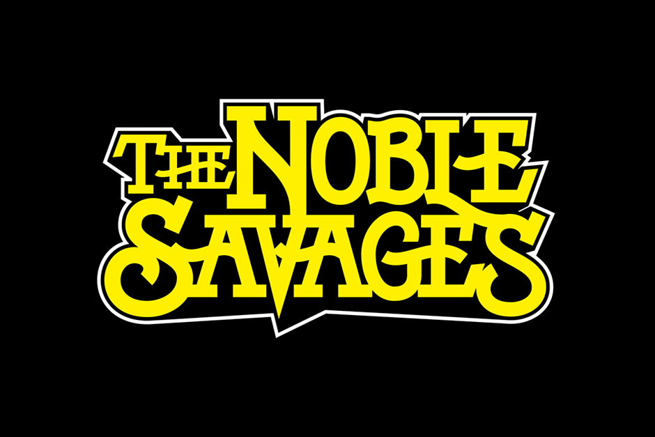 TNS: The Noble Savages
